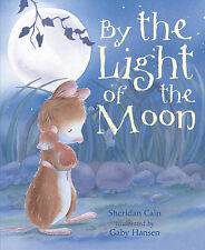 By the Light of the Moon, Hansen, Gaby, Cain, Sheridan, New Book