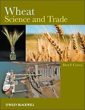 Wheat: Science and Trade (World Agriculture Series)