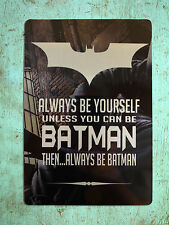 Metal Sign LARGE Inspirational Metallic Batman pictorial Tin wall plaque gift