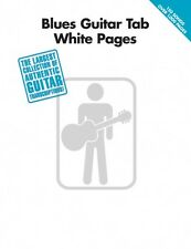 Blues Guitar Tab White Pages Sheet Music Guitar Tablature Book NEW 000700131