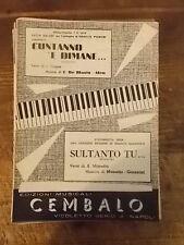 """SPARTITO VALERI """"CUNTANNO 'E DIMANE..."""" + """"SULTANTO TU.."""""""
