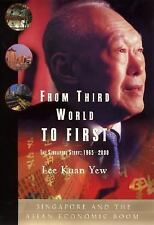 From Third World to First : The Singapore Story: 1965-2000 by Lee Kuan Yew...