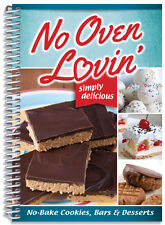 No Oven Lovin' Cookbook color photos, Gooey tasty desserts, bars, pies recipes