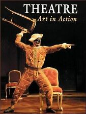 Theatre: Art in Action (Debate Series) Mcgraw-Hill Education, N/A Very Good Book