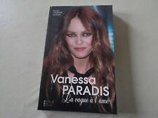 """Livre Vanessa Paradis """"La vague a l ame"""" de Erwan CHUBERRE SAUNIER"""