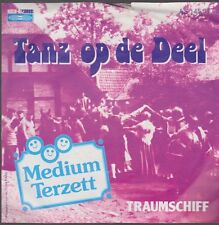 "7"" Medium Terzett Tanz op de Deel / Traunschiff 80`s Koch International"