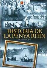 HISTORIA DE LA PENYA RHIN - LIVRE NEUF