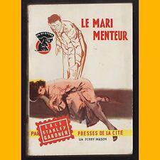 Collection Un Mystère LE MARI MENTEUR Erle Stanley Gardner 1958