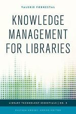 NEW - Knowledge Management for Libraries (Library Technology Essentials)