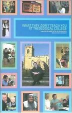 What They Don't Teach You at Theological College: A Practical Guide to Life