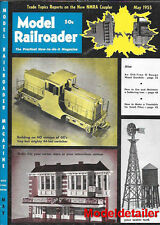 Model Railroader May 1955 Wood Gondola Soldering GE 44 Ton Switcher Windmill