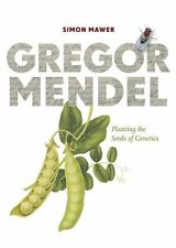 Gregor Mendel: Planting the Seeds of Genetics by Simon Mawer NEW Genetic BOOK