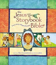 The Jesus Storybook Bible Every Story Whispers by Sally Lloyd-Jones (Hardcover)