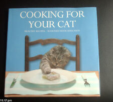 COOKING FOR YOUR CAT NEW HARDBACK BOOK