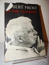 IN THE CLEARING Robert Frost 1st Edition 6th Printing 1964 HC/DJ Poems Poetry