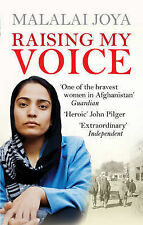 Raising my Voice: The extraordinary story of the Afghan woman who dares to speak