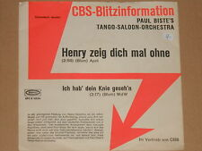 """PAUL BISTE'S TANGO-SALOON-ORCHESTRA -Henry zeig dich mal ohne- 7"""" 45"""