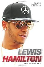 Lewis Hamilton: The Biography, Frank Worrall, New condition, Book