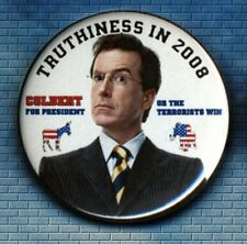 Stephen Colbert 2008 TRUTHINESS IN 2008 Presidential Campaign Button / badge