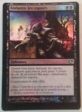 Anéantir les Espoirs PREMIUM / FOIL VF MISPRINT - French Dash Hopes - Mtg Magic