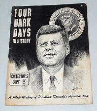 Four Dark Days In History: A Photo History Of President Kennedy's Assassination