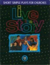 Live the Story: Short Simple Plays for Churches Whole People of God Library