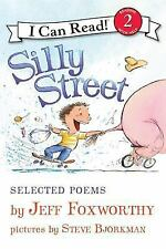 Silly Street: Selected Poems (I Can Read Book 2), Foxworthy, Jeff, Good Book