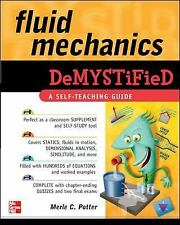 Demystified: Fluid Mechanics by Merle Potter (2009, Paperback)