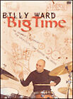 Billy Ward - Big Time: The Drummer's Blueprint for Creativity, Time Keeping...