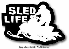SLED LIFE SNOWMOBILE DECAL STICKER SKI DOO ARCTIC CAT YAMAHA