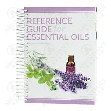 NEWest 2017 Reference Guide for Essential Oils by Connie & Alan Higley HC
