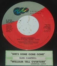 Glen Campbell 45 She's Gone Gone Gone / William Tell Overture  w/ts