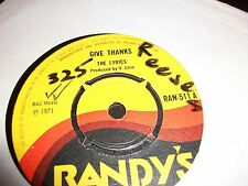 The Lyrics - Give Thanks classic early reggae on Randy's rare 7