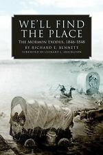 We'll Find the Place: The Mormon Exodus, 1846-1848, General, General AAS, Histor
