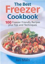 The Best Freezer Cookbook: 100 Freezer Friendly Recipes, Plus Tips and-ExLibrary