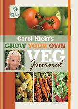 Rhs Grow Your Own: Veg Journal (Royal Horticultural So..., Klein, Carol Hardback