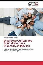 Diseno de Contenidos Educativos para Dispositivos Moviles by Chiappe Laverde...