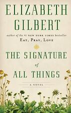 The Signature of All Things by Elizabeth Gilbert (2014, Paperback, Large Type)