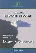 Combating Climate Change: A Transatlantic Approach to Common Solutions Svensson