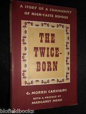 The Twice Born by G Morris Carstairs - 1961 - High Caste Hindus - India/Indian