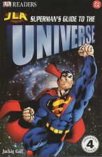 Superman's Guide to the Universe: Reader Level 4 (Justice League of America Read