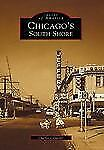 Chicago's South Shore Images of America: Illinois