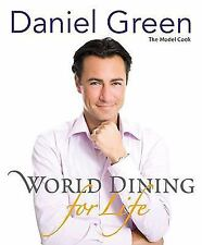 World Dining for Life by Daniel Green (2010, Paperback)