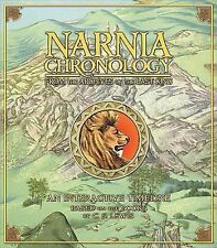 Chronicles of Narnia: Narnia Chronology : From the Archives of the Last King by