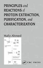 Principles and Reactions of Protein Extraction, Purification, and Characterizati