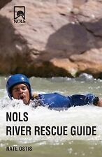 NOLS Library: NOLS Water Safety and Rescue by Nate Ostis (2015, Paperback)