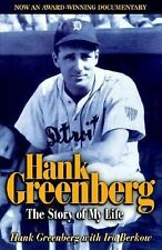 Hank Greenberg: The Story of My Life - Greenberg, Hank - Hardcover