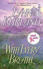 BUY 2 GET 1 FREE With Every Breath by Lynn Kurland (2011, Paperback)