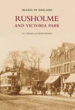 Rusholme and Victoria Park (Images of  England), Cronin, Jill, New Book