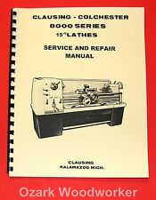 "CLAUSING Colchester 15"" 8000 Series Metal Lathe SERVICE & REPAIR Manual 1062"